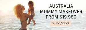 Mummy Makeover in Australia from $19,980